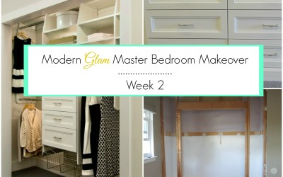 Modern Glam Master Bedroom Makeover – ORC Week 2