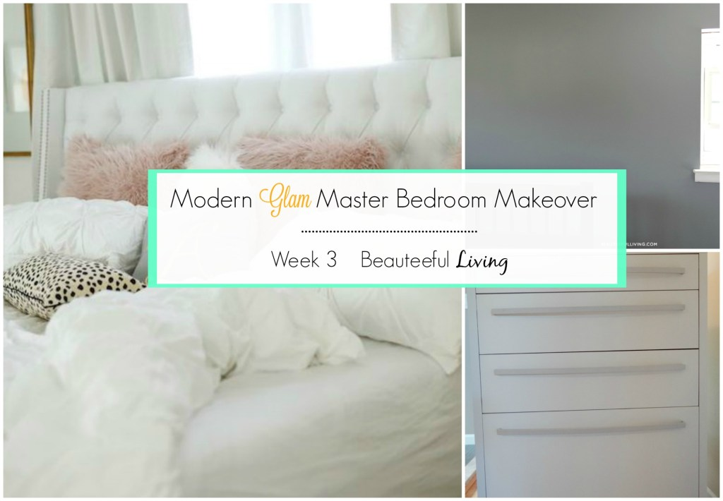 modern-glam-master-bedroom-makeover-week-3