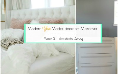 Modern Glam Master Bedroom Makeover – Week 3