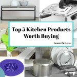 Top 5 Kitchen Products Worth Buying