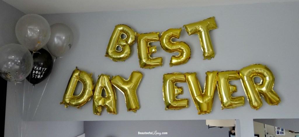 Best Day Ever Balloon - Beauteeful Living