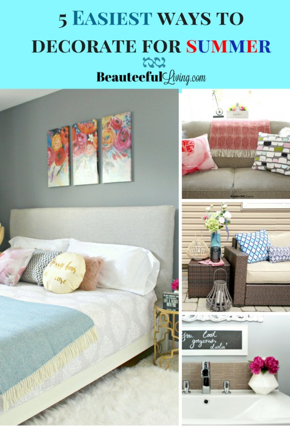 5 Easiest Ways to Decorate for Summer - Beauteeful Living