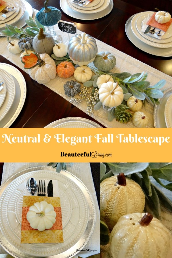Neutral and Elegant fall tablescape - Beauteeful Living