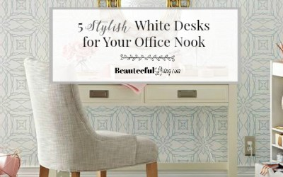 5 Stylish White Desks for Your Office Nook – ORC Week 2