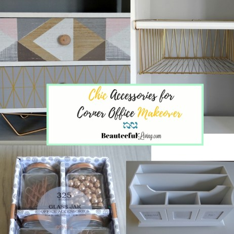 Chic Accessories for Corner Office Makeover - Beauteeful Living