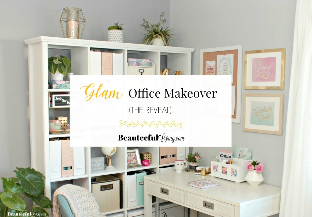 Glam Office Makeover