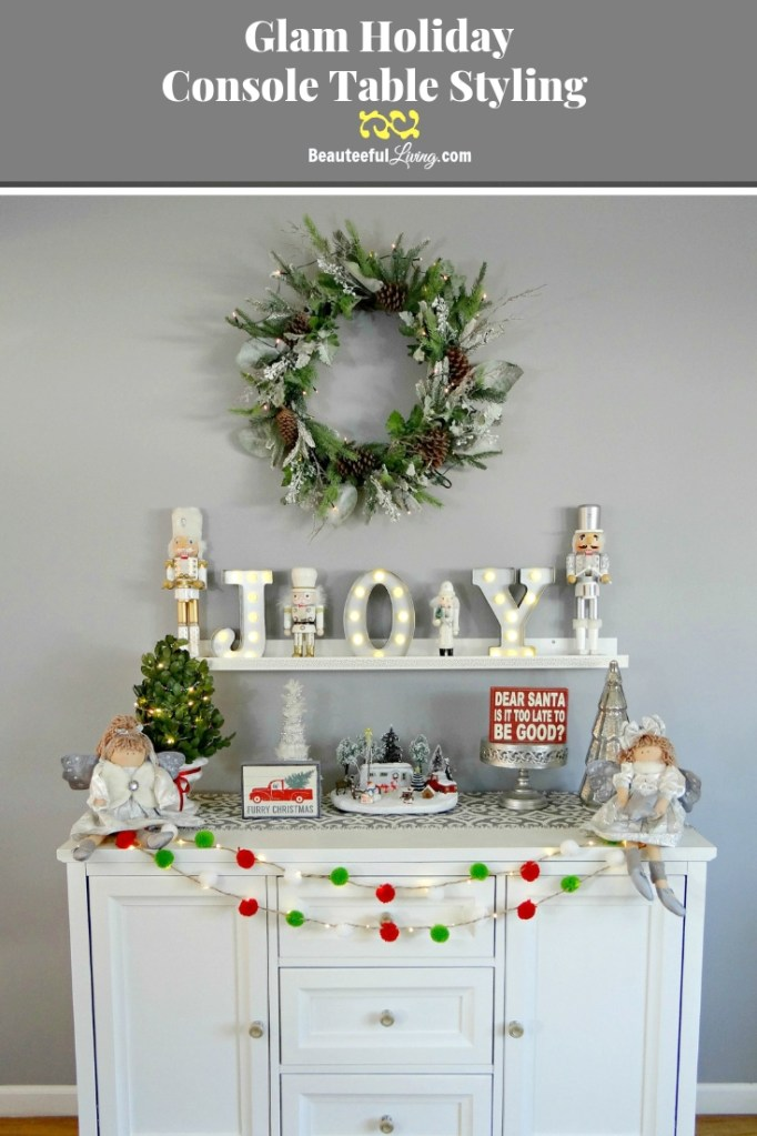 Glam Holiday Console Table Styling - Beauteeful Living