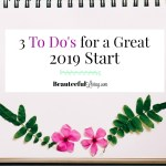 3 To Do's for a Great 2019 Start