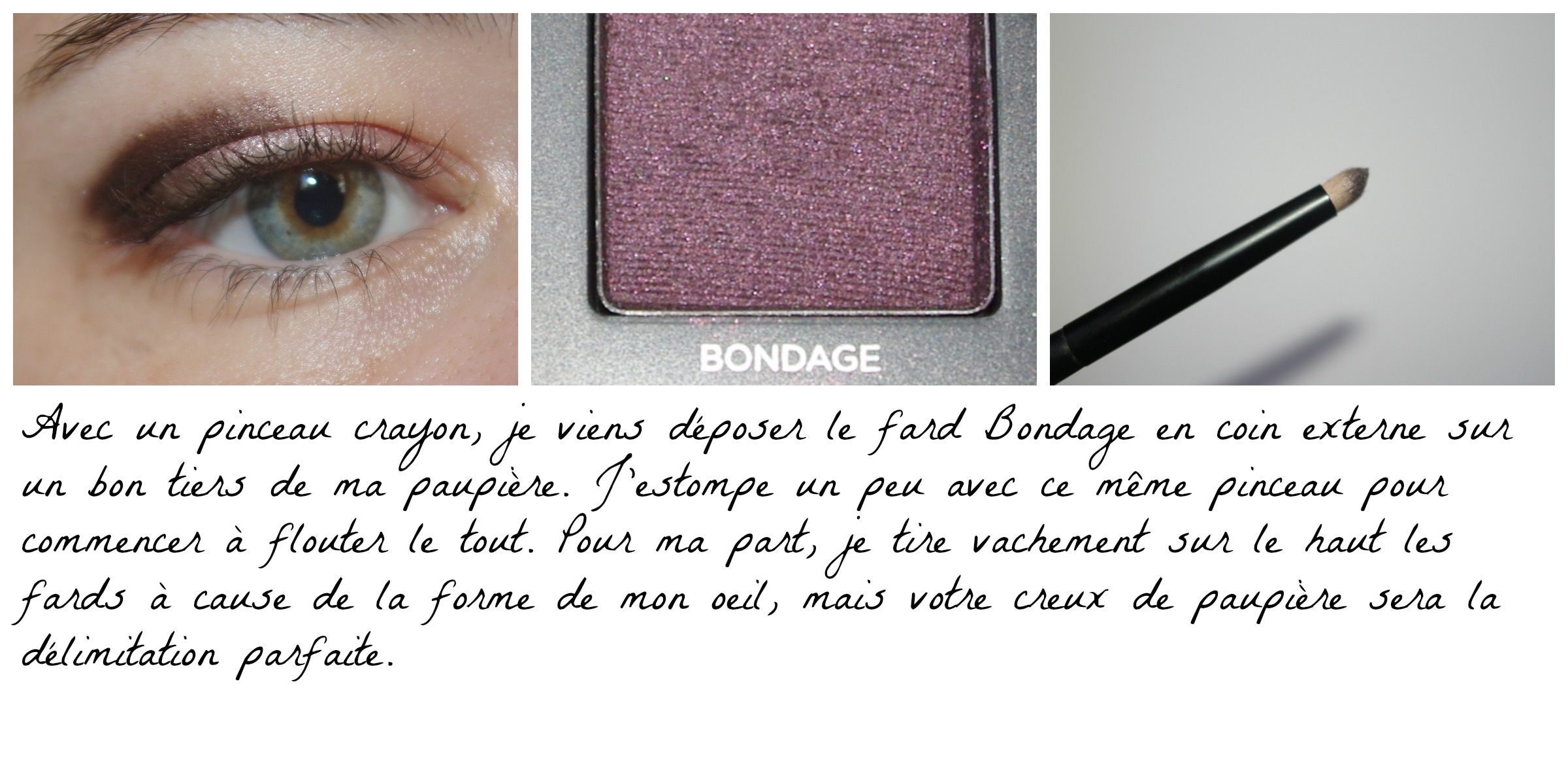 Etape 2 maquillage Vice 3