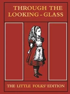 Alice Little Folks Looking Glass