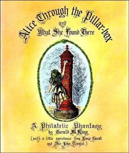 Alice Through The Pillar Box Gerald King