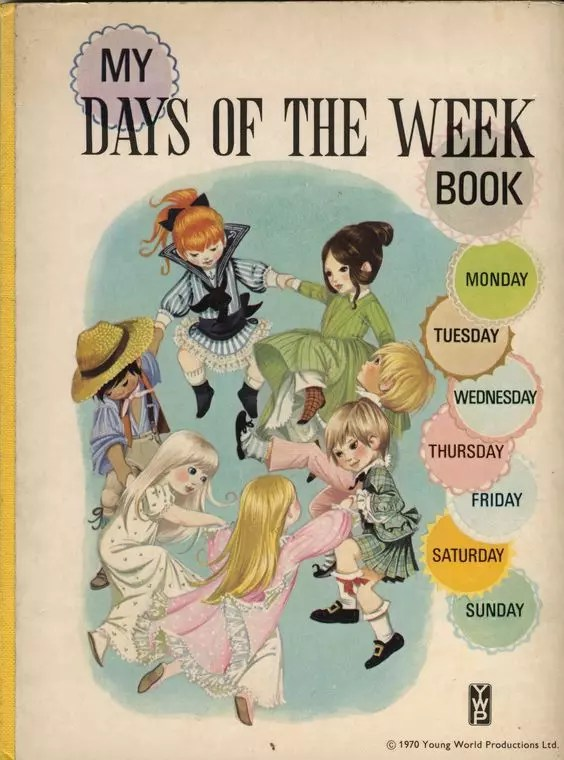 Janet Anne Grahame Johnstone My Days of the Week Book