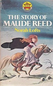 Janet Anne Grahame Johnstone Norah Lofts The Story of Maude Reed