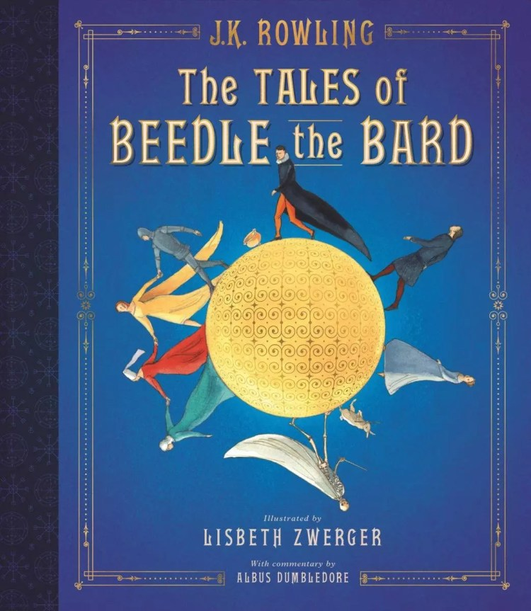 beedle the bard by jk rowling lisbeth zewrger illustrated edition