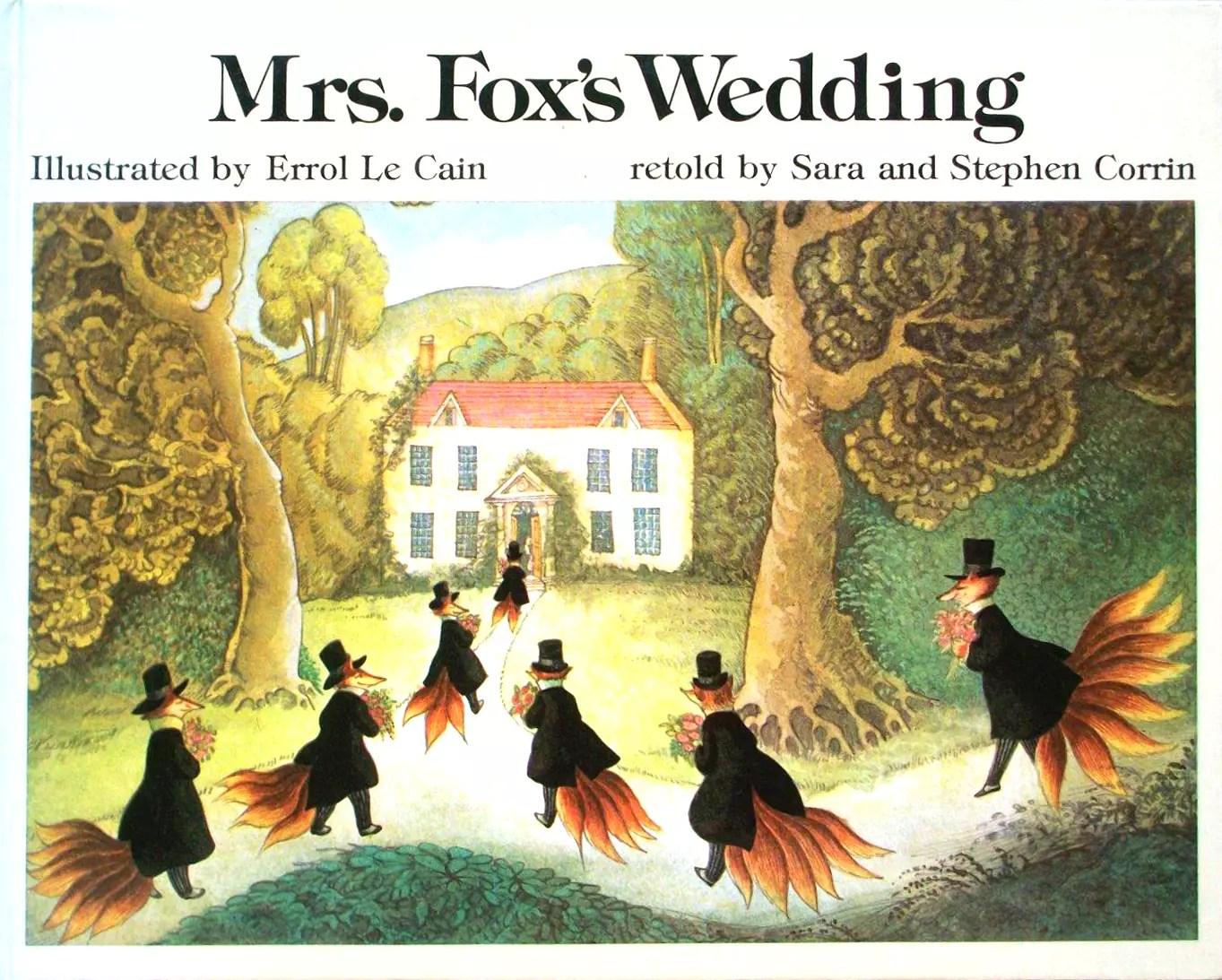 Errol Le Cain Mrs Foxs Wedding Corrin