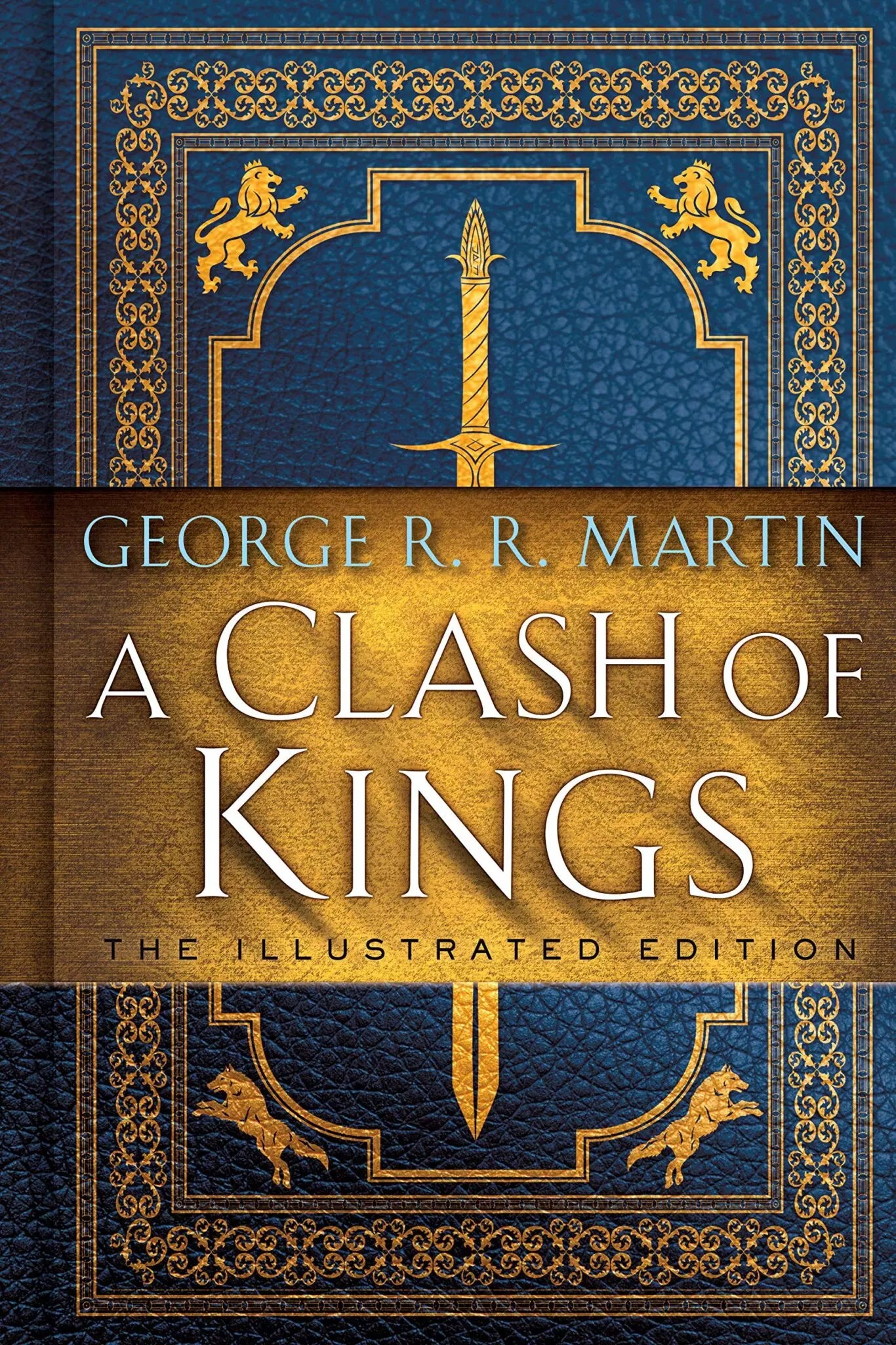 George RR Martin Clash of Kings illustrated edition