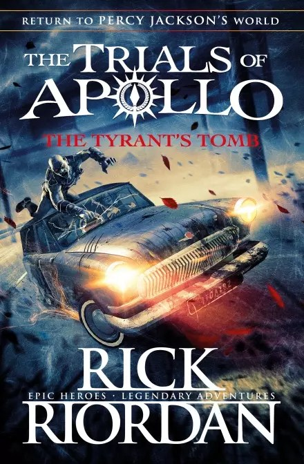 Rick Riordan Apollo 4 Tyrants Tomb UK cover