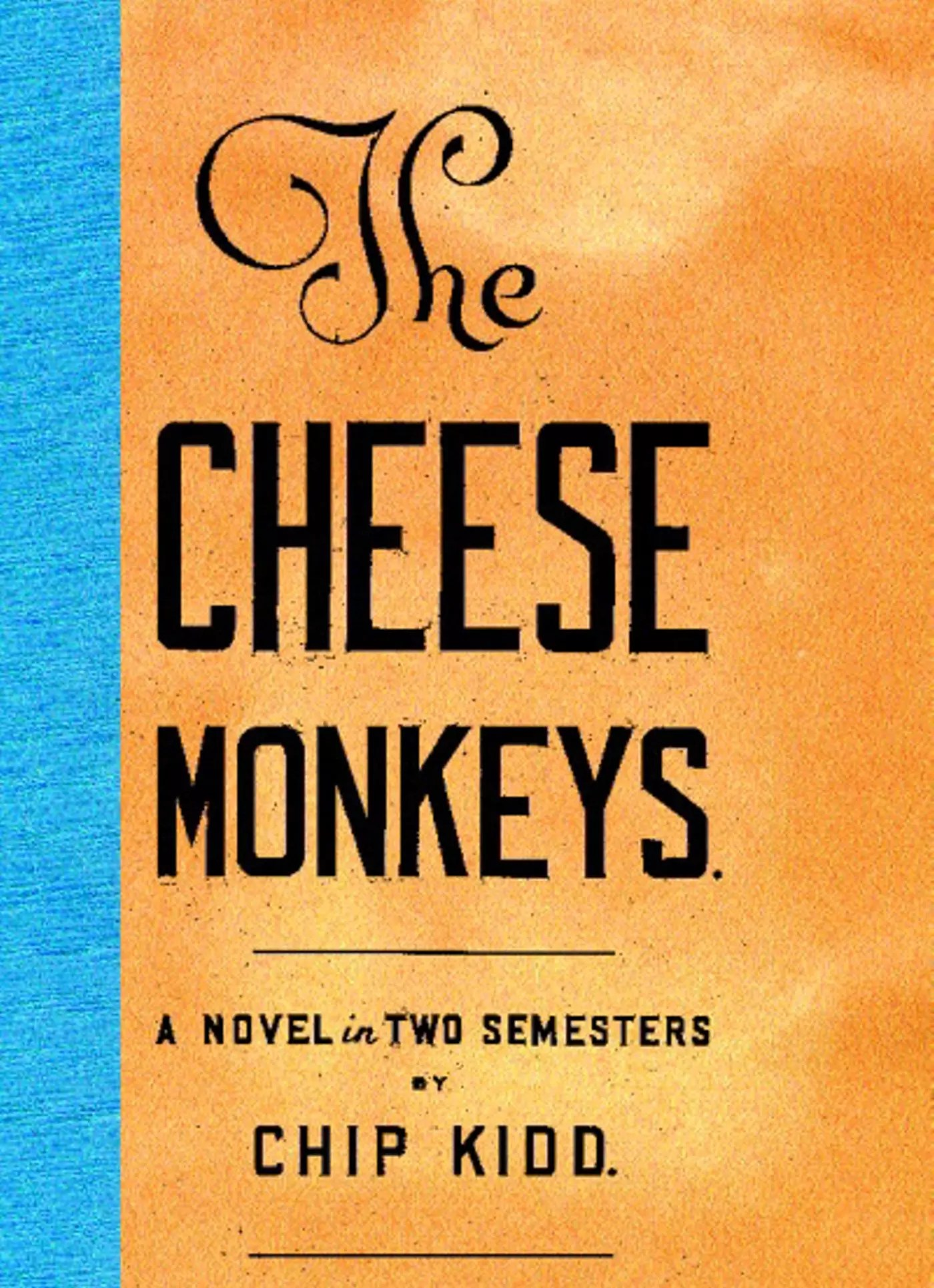 chip kidd cheese monkeys cover