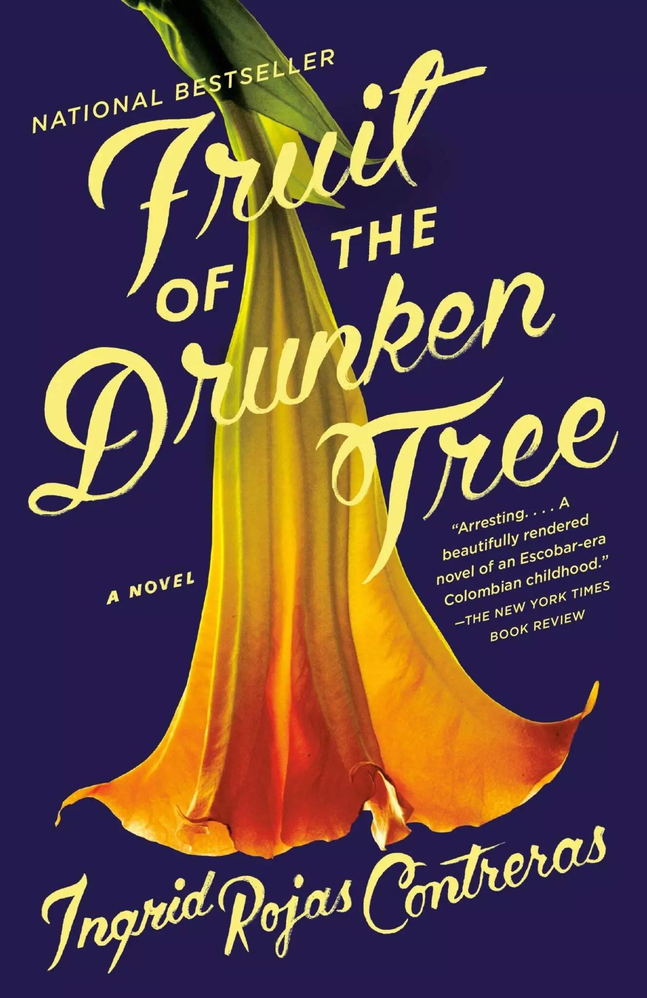 Fruit of the Drunken Tree Ingrid Rojas Contreras
