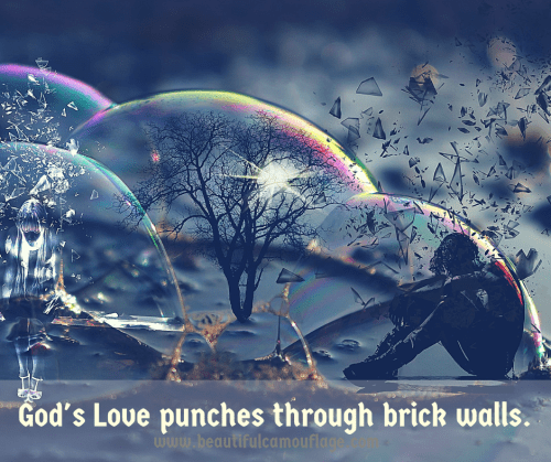 God's Love punches through brick walls, and shatters glass ceilings!
