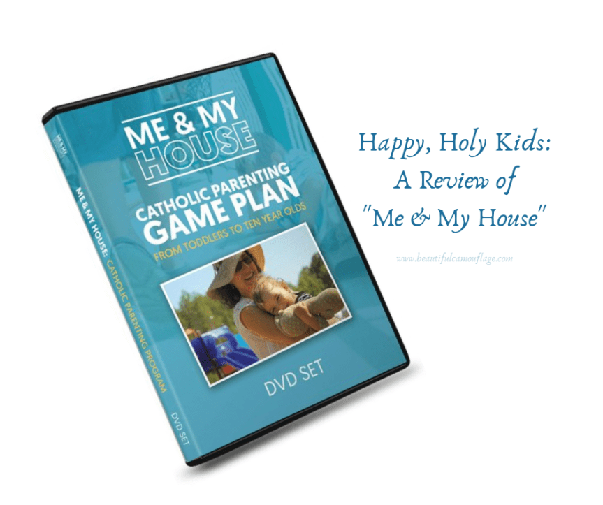 "Happy, Holy Kids: A Review of ""Me & My House"" Parenting Program"