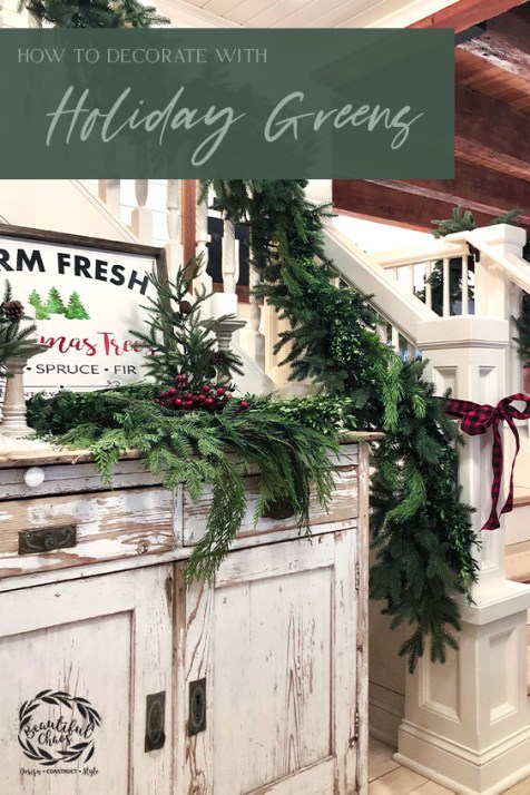 How to Decorate with Holiday Greens
