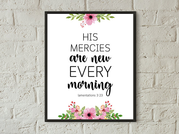 His mercies are new every morning printable