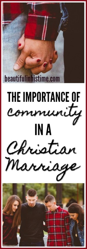 The importance of community in a Christian marriage