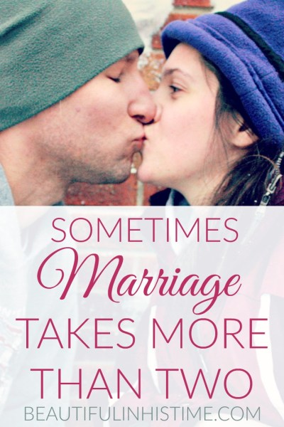 sometimes marriage takes more than two