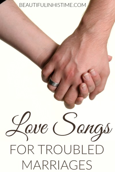 LOVE SONGS FOR TROUBLED MARRIAGES