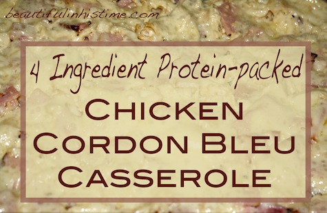 EASY 4-Ingredient Protein-Packed Chicken Cordon Bleu Casserole