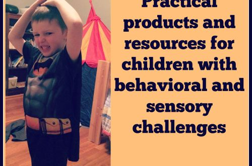 Practical products and resources for children with behavioral and sensory challenges