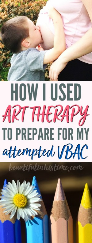 How I used art therapy and birth affirmations coloring pages to prepare for my attempted VBAC