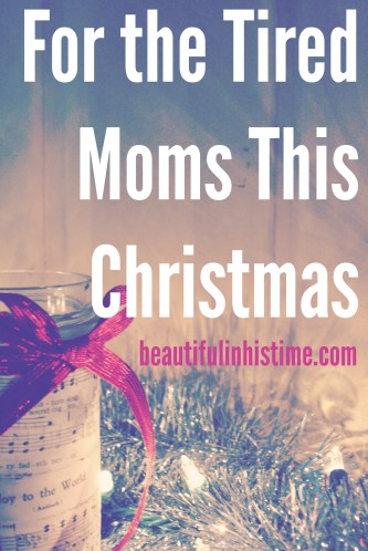 Tired Moms This Christmas