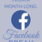 What I learned from a month-long Facebook break