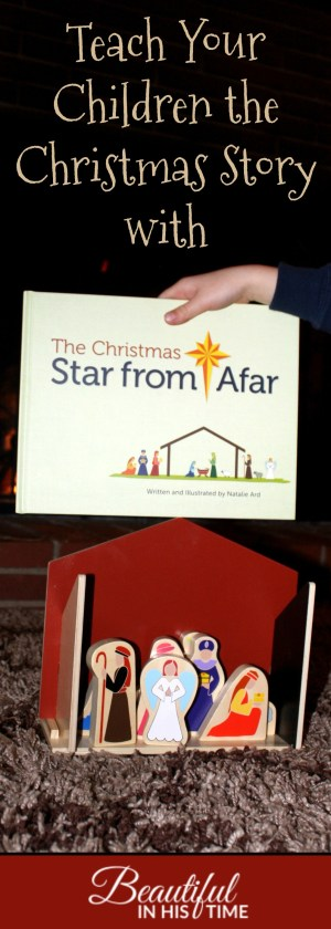 Teach Your Children the Christmas Story with Star From Afar: A Christian Alternative to Elf on the Shelf