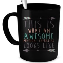 """This Is What an Awesome Physical Therapist Looks Like"" mug"