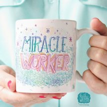 Miracle Worker Mug Inspirational Mug Therapist Gift