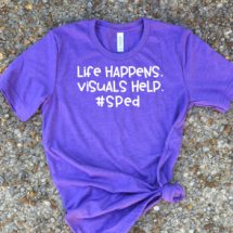 Life Happens. Visuals Help. T-Shirt
