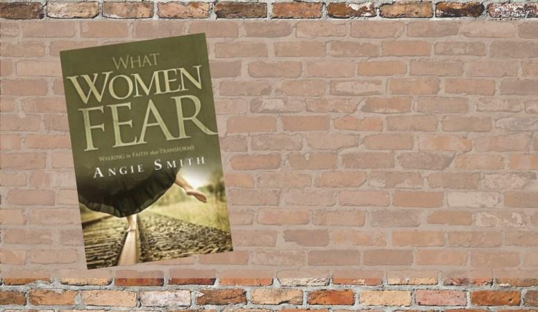 What Women Fear:  Week 6