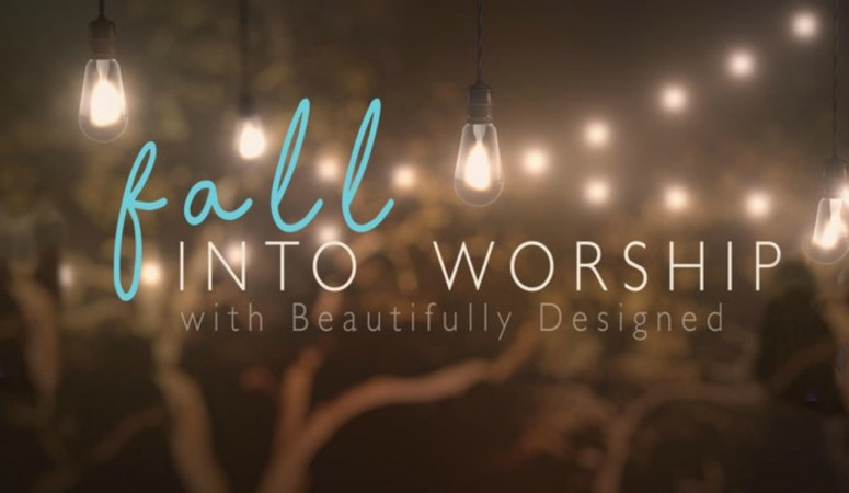 Fall into Worship 2017