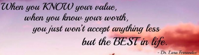when-you-know-your-value-when-you-worth-wise-quote