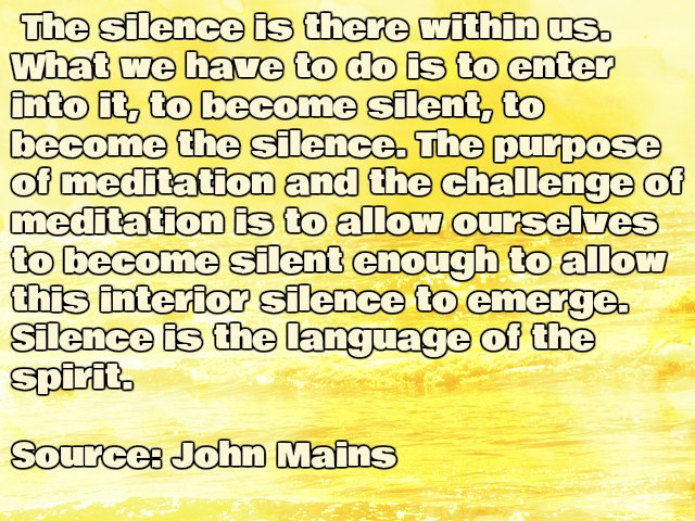 Insprirational John Mains Quote about Silence