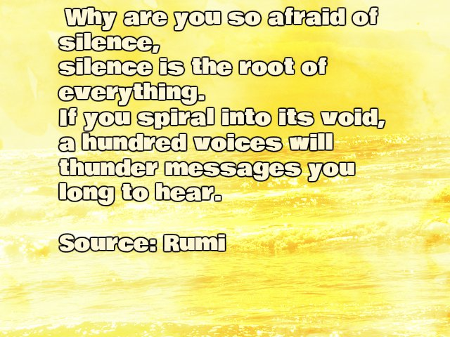 Inspirational Rumi quote about Silence