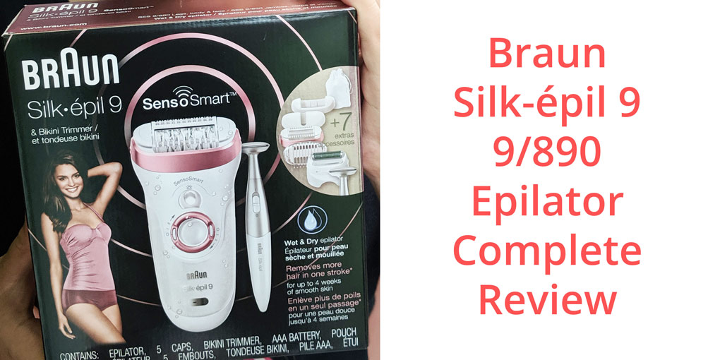 Braun-Silk-épil-9-9890-Epilator-Complete-Review