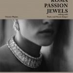 Roma, Passion, Jewels: ブルガリ 創業者ファミリーパオロとニコラが自らを語る