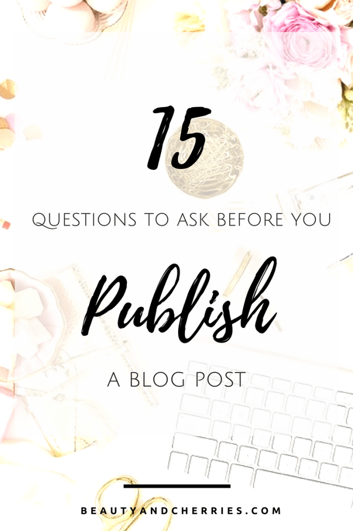 15 Things To Do Before You Publish