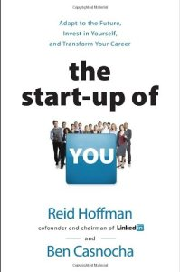 the-start-up-of-you-by-reid-hoffman-and-ben-casnocha
