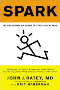 spark-the-revolutionary-new-science-of-exercise-and-the-brain