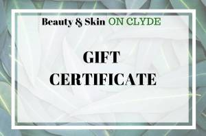 Example of printed gift certificate available from Beauty & Skin On Clyde for use on any treatment or product.